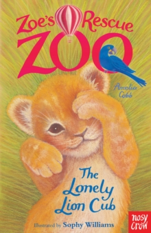 Zoe's Rescue Zoo: The Lonely Lion Cub, EPUB eBook