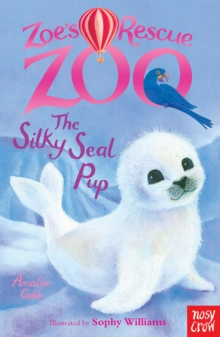 Zoe's Rescue Zoo: The Silky Seal Pup, EPUB eBook