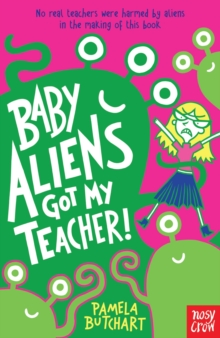 Baby Aliens Got My Teacher, Paperback Book