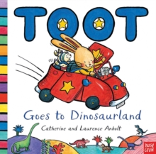 Toot Goes to Dinosaurland, Paperback Book