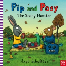 Pip and Posy: The Scary Monster, Paperback / softback Book