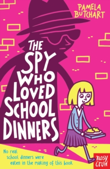 The Spy Who Loved School Dinners, Paperback Book
