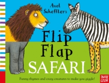 Axel Scheffler's Flip Flap Safari, Board book Book