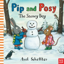 Pip and Posy: The Snowy Day, Paperback Book
