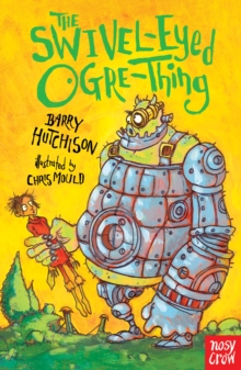 The Swivel-Eyed Ogre-Thing, Paperback / softback Book