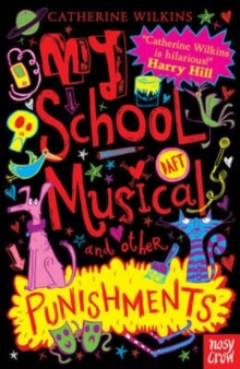 My School Musical and Other Punishments, Paperback Book