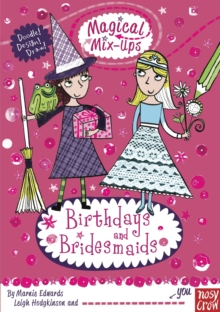 Magical Mix-Ups: Birthdays and Bridesmaids, Paperback / softback Book