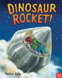 Dinosaur Rocket!, Paperback / softback Book