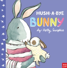 Hush-a-Bye Bunny, Paperback Book