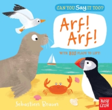 Can You Say It Too? Arf! Arf!, Hardback Book