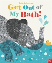 Get Out Of My Bath!, Paperback Book