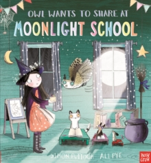 Owl Wants to Share at Moonlight School, Paperback Book