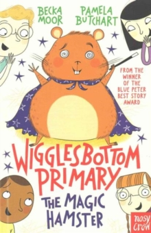 Wigglesbottom Primary: The Magic Hamster, Paperback Book