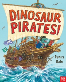 Dinosaur Pirates!, Paperback / softback Book
