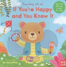 Sing Along With Me! If You're Happy and You Know It, Board book Book