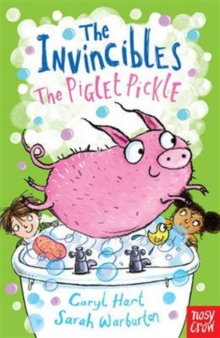 The Invincibles: The Piglet Pickle, Paperback / softback Book