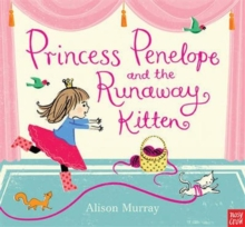 Princess Penelope and the Runaway Kitten, Board book Book