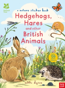 National Trust: Hedgehogs, Hares and Other British Animals, Paperback / softback Book