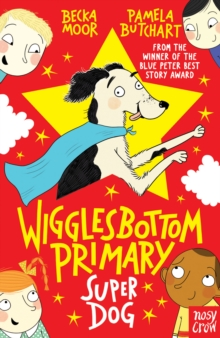 Wigglesbottom Primary: Super Dog!, Paperback Book