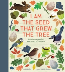 I Am the Seed That Grew the Tree - A Nature Poem for Every Day of the Year : National Trust, Hardback Book