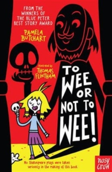 To Wee or Not to Wee, Paperback Book