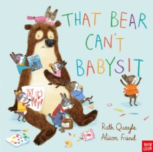 That Bear Can't Babysit, Hardback Book