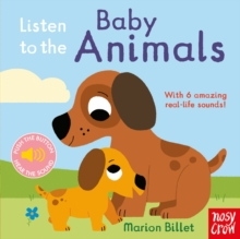 Listen to the Baby Animals, Board book Book