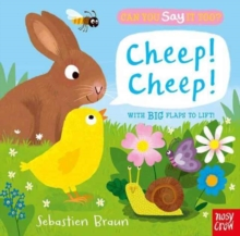 Can You Say It Too? Cheep! Cheep!, Board book Book