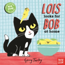 Lois Looks for Bob at Home, Board book Book