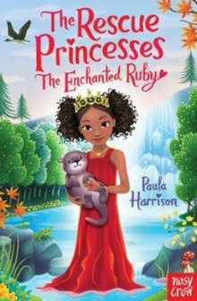 Rescue Princesses: The Enchanted Ruby, Paperback Book