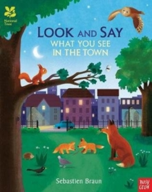 National Trust: Look and Say What You See in the Town, Paperback Book