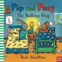 Pip and Posy: the Bedtime Frog, Board book Book