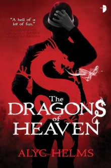 Dragons of Heaven, Paperback / softback Book