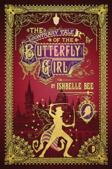 The Contrary Tale of the Butterfly Girl, Paperback Book
