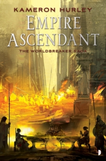 Empire Ascendant : The Second Book in the Worldbreaker Saga Series, Paperback / softback Book