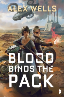 Blood Binds the Pack, Paperback Book