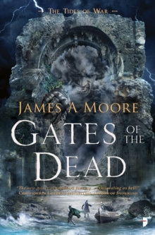 Gates of the Dead : TIDES OF WAR BOOK III, Paperback / softback Book