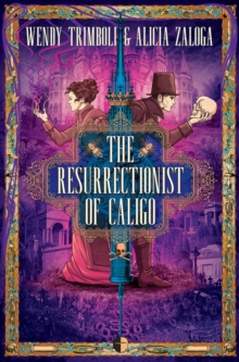The Resurrectionist of Caligo, Paperback / softback Book