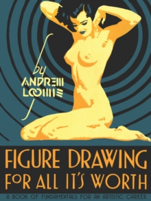 Figure Drawing for All it's Worth, Hardback Book