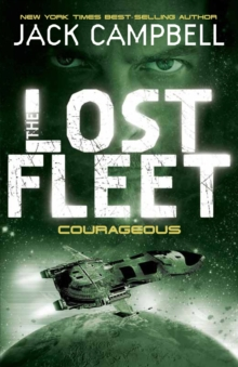 Lost Fleet - Courageous (Book 3), Paperback / softback Book