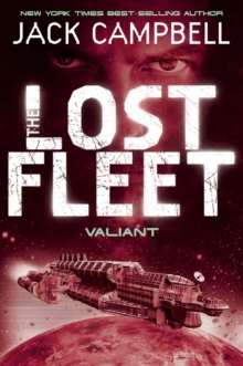 Lost Fleet - Valiant (Book 4), Paperback / softback Book