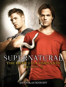 Supernatural - Official Companion Series 6, Paperback / softback Book
