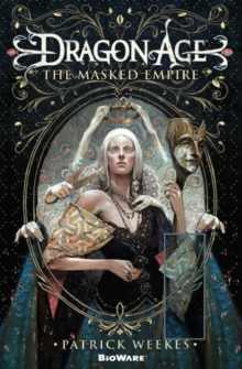 Dragon Age : The Masked Empire, Paperback Book
