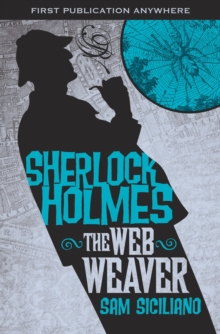 The The Further Adventures of Sherlock Holmes : Further Adv S. Holmes, The Web Weaver Web Weaver, Paperback / softback Book
