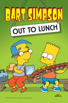 Bart Simpson : Out to Lunch, Paperback Book