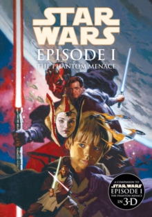 Star Wars - Episode I : Star Wars Episode I - The Phantom Menace. Henry Gilroy, Al Williamson Phantom Menace, Paperback / softback Book
