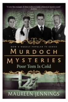 Murdoch Mysteries - Poor Tom Is Cold, Paperback Book