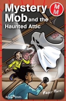 Mystery Mob and the Haunted Attic, EPUB eBook