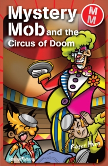 Mystery Mob and the Circus of Doom, EPUB eBook