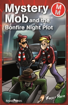 Mystery Mob and the Bonfire Night Plot, EPUB eBook